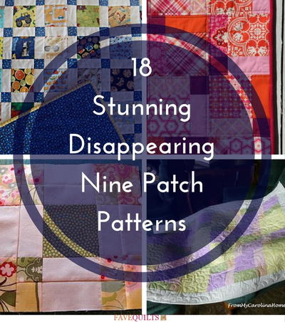 18 Stunning Disappearing Nine Patch Patterns | FaveQuilts.com : tossed nine patch quilt pattern - Adamdwight.com