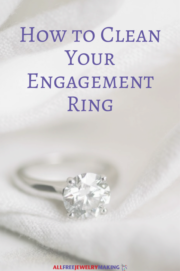 How to Clean Your Engagement Ring