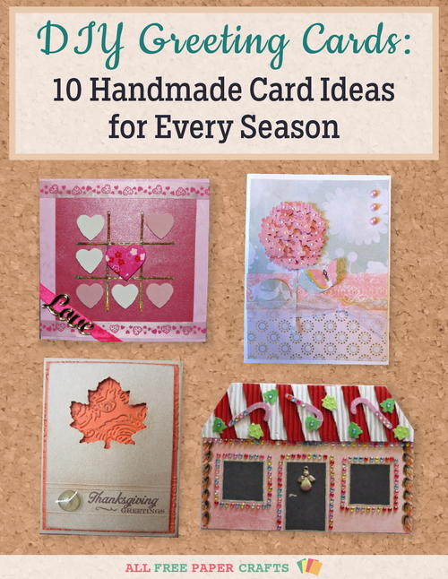 DIY Greeting Cards 10 Handmade Card Ideas for Every Season free eBook
