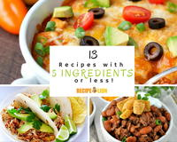 13 Easy Recipes with 5 Ingredients or Less