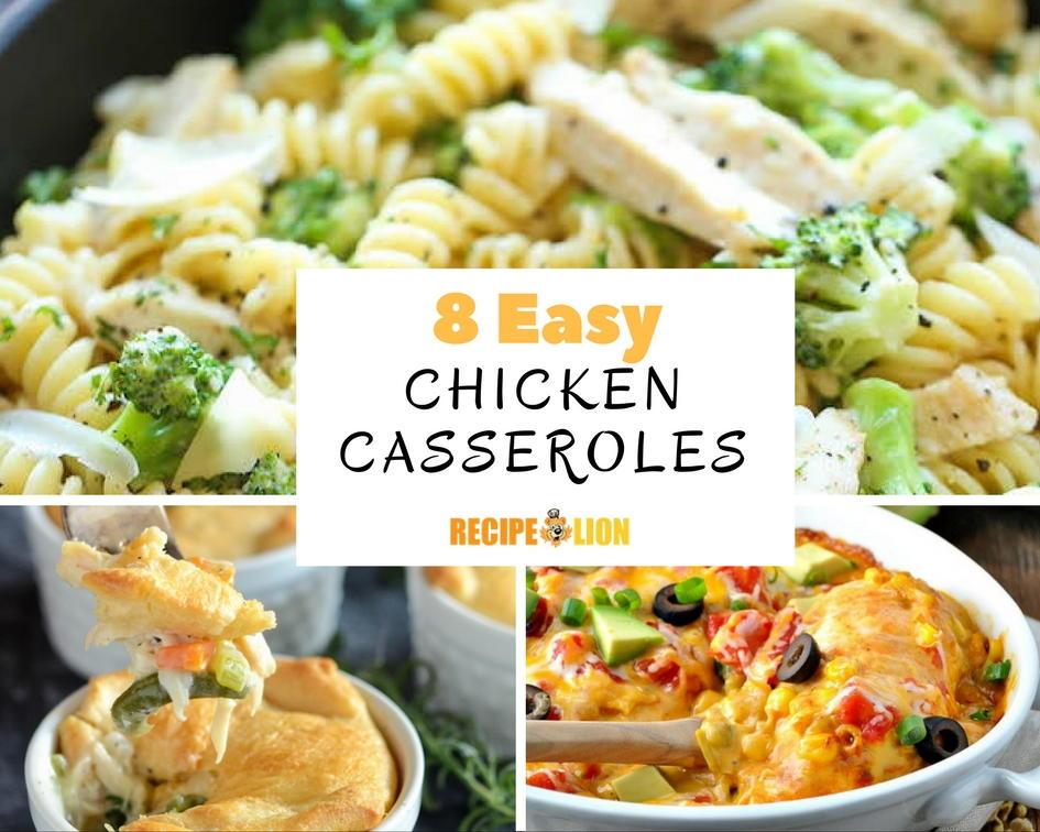 8 Easy Chicken Casserole Recipes