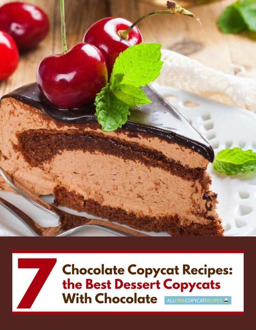 7 Chocolate Copycat Recipes the Best Dessert Copycats with Chocolate Free eCookbook