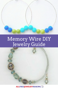 How to Work With Memory Wire When Making DIY Jewelry