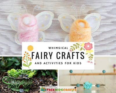 Whimsical Fairy Crafts and Activities for Kids