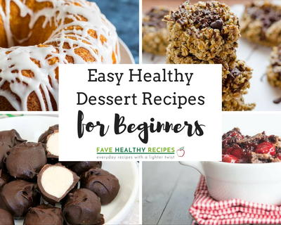 20 Easy Healthy Dessert Recipes for Beginners