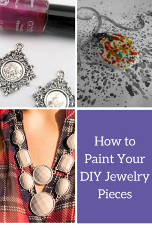 How to Paint Your DIY Jewelry Pieces