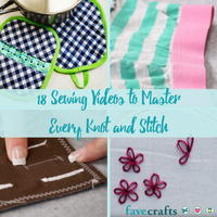 18 Sewing Videos to Master Every Knot and Stitch