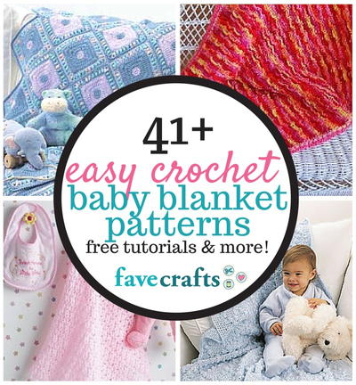 41 Easy Crochet Baby Blanket Patterns Favecraftscom