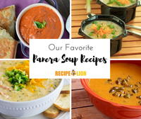 6 of our Favorite Copycat Panera Soup Recipes Plus Bonus Panera Recipes