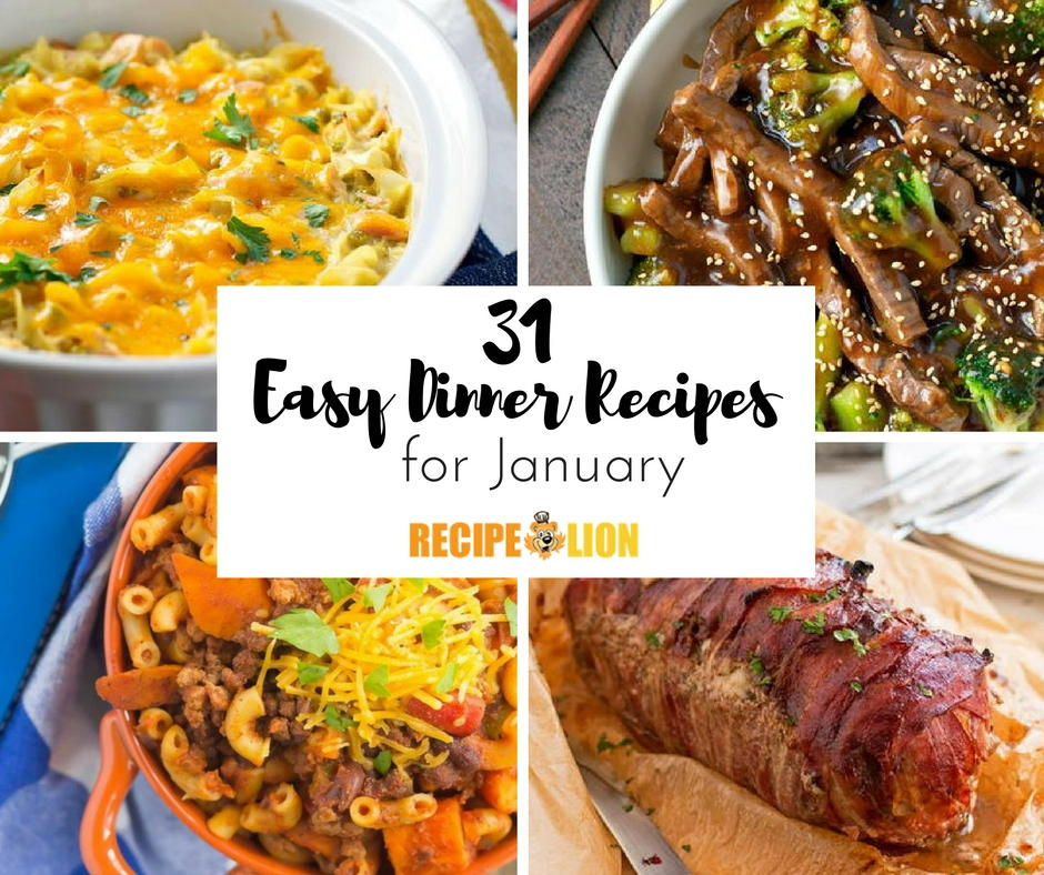 31 Easy Dinner Recipes For January