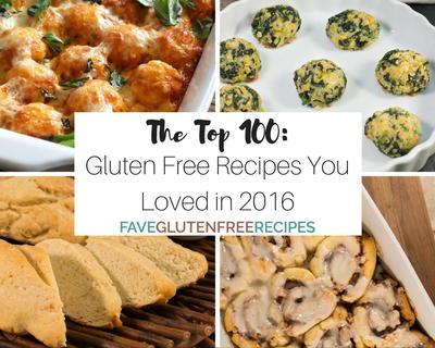 The Top 100 Gluten Free Recipes You Loved in 2016