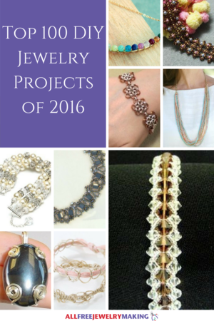 Top 100 DIY Jewelry Projects of 2016: Beads, Pearls, Sparkles, and More