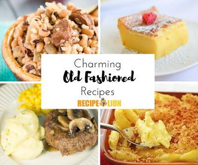 30 Good Old Recipes from Grandma's Kitchen | RecipeLion com