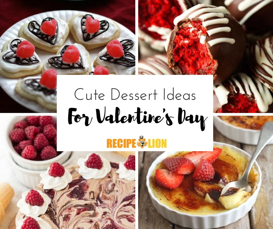 13 cute dessert ideas for valentine 39 s day for Good valentines day meals