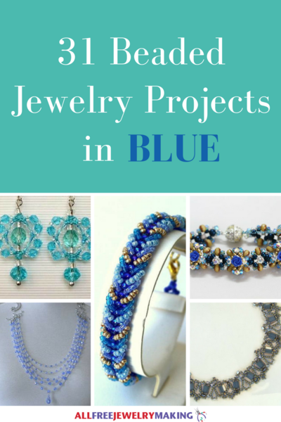 Beautiful Beading Patterns 31 DIY Jewelry Projects in Blue