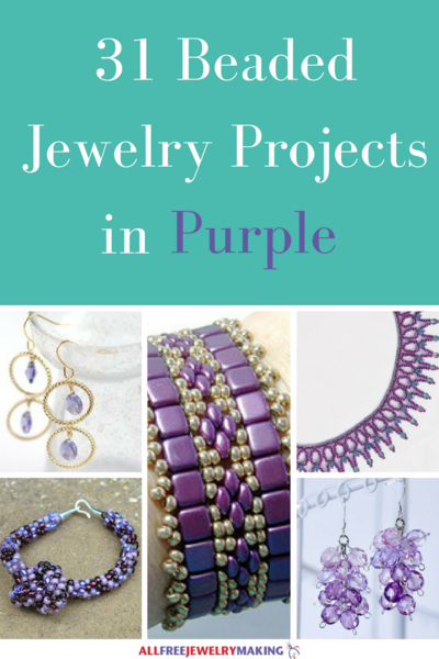 Beautiful Beading Patterns 31 DIY Jewelry Projects in Purple