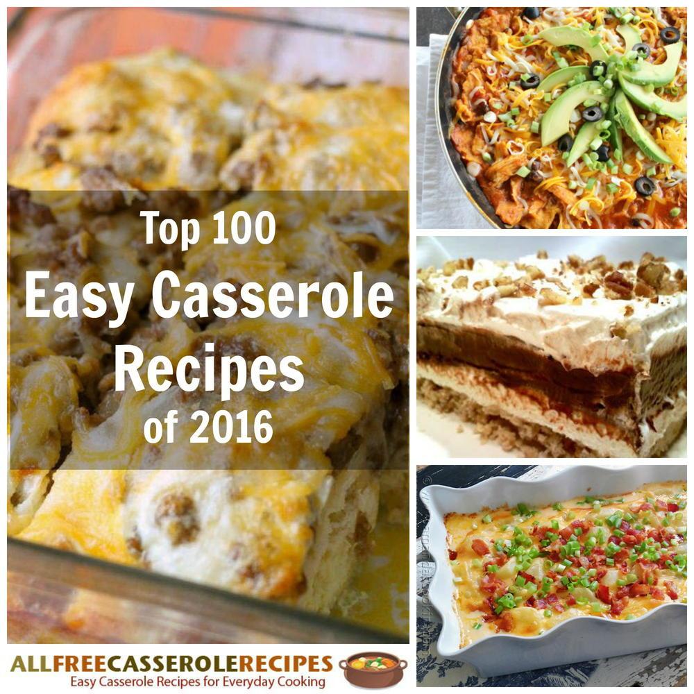 Simple Casserole Recipes: Top 100 Easy Casserole Recipes: Your Favorite Casseroles