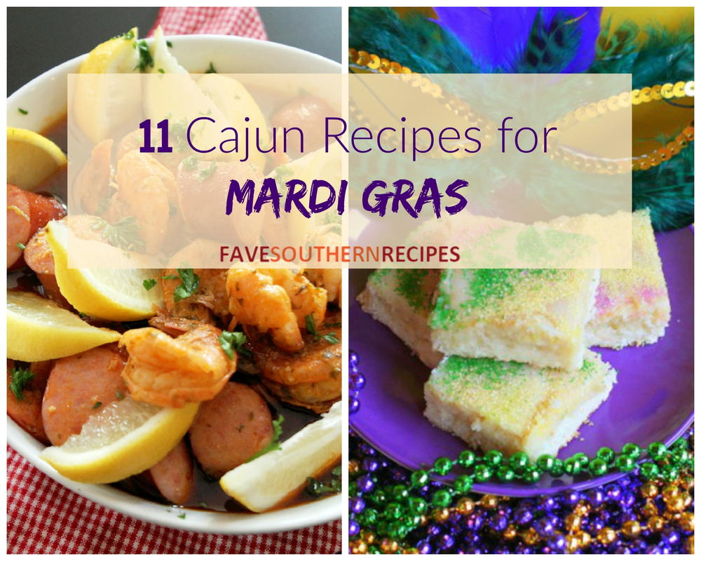 Favesouthernrecipes Com: 11 Cajun Recipes For Mardi Gras