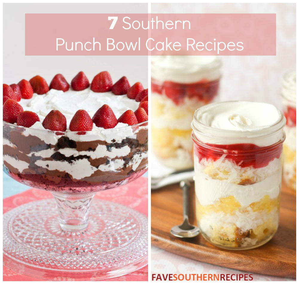 punch bowl cake 7 southern punch bowl cake recipes favesouthernrecipes 6864