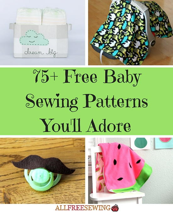 13225ad1e 75+ Free Baby Sewing Patterns You ll Adore