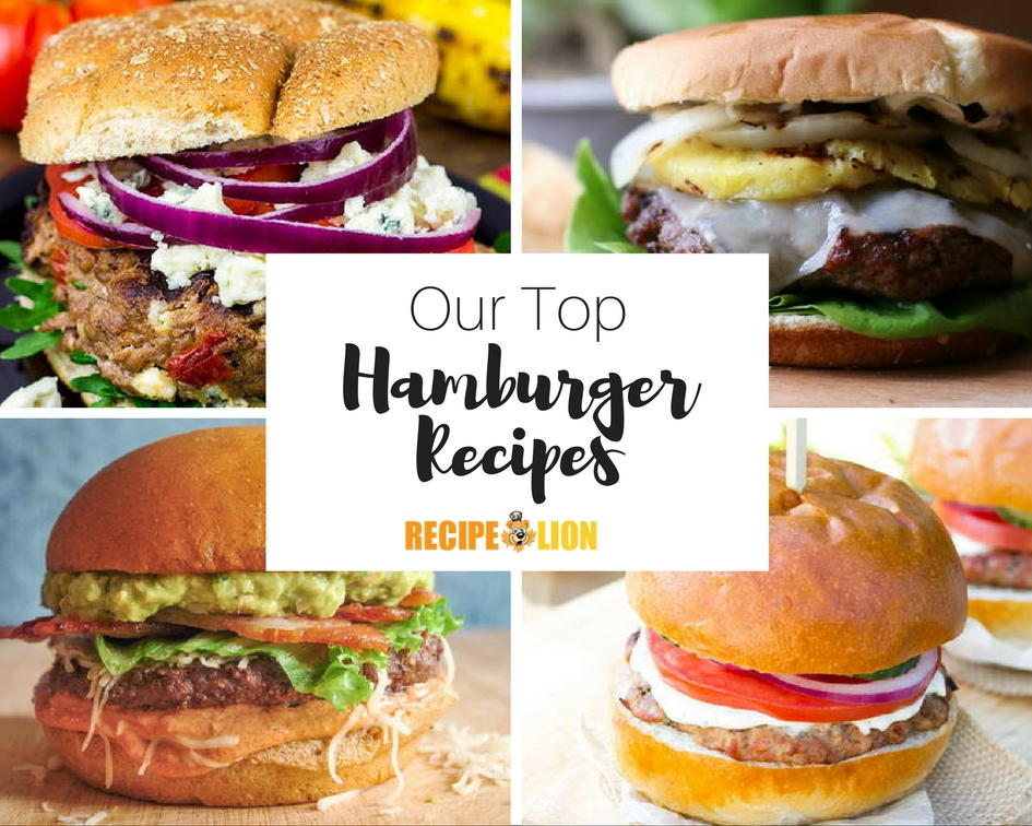 14 Great Hamburger Recipes to Try Right Now | RecipeLion com