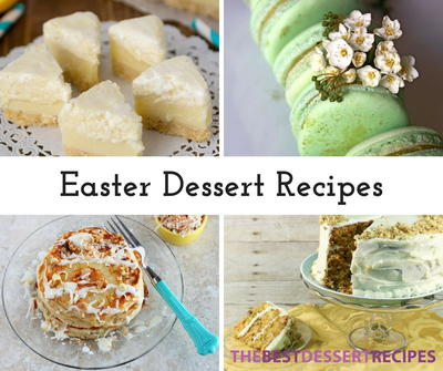 17 Easter Dessert Recipes