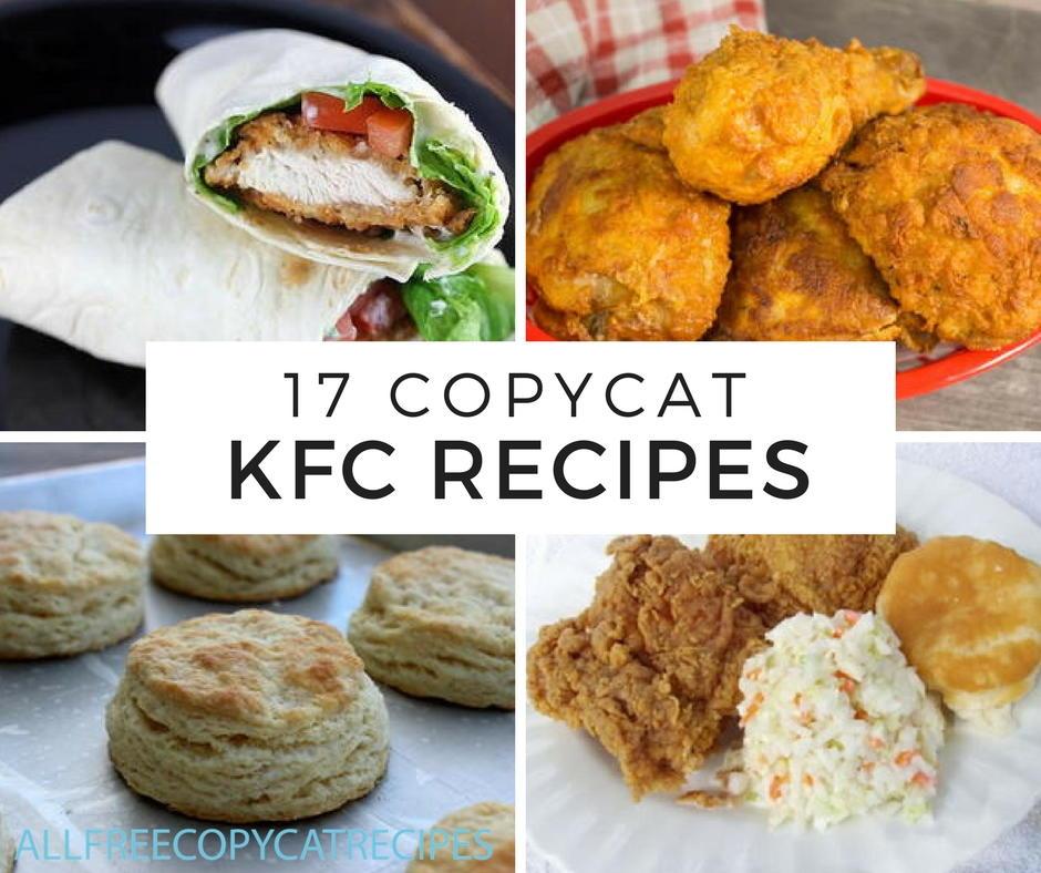 17 KFC Copycat Recipes for You   AllFreeCopycatRecipes.com
