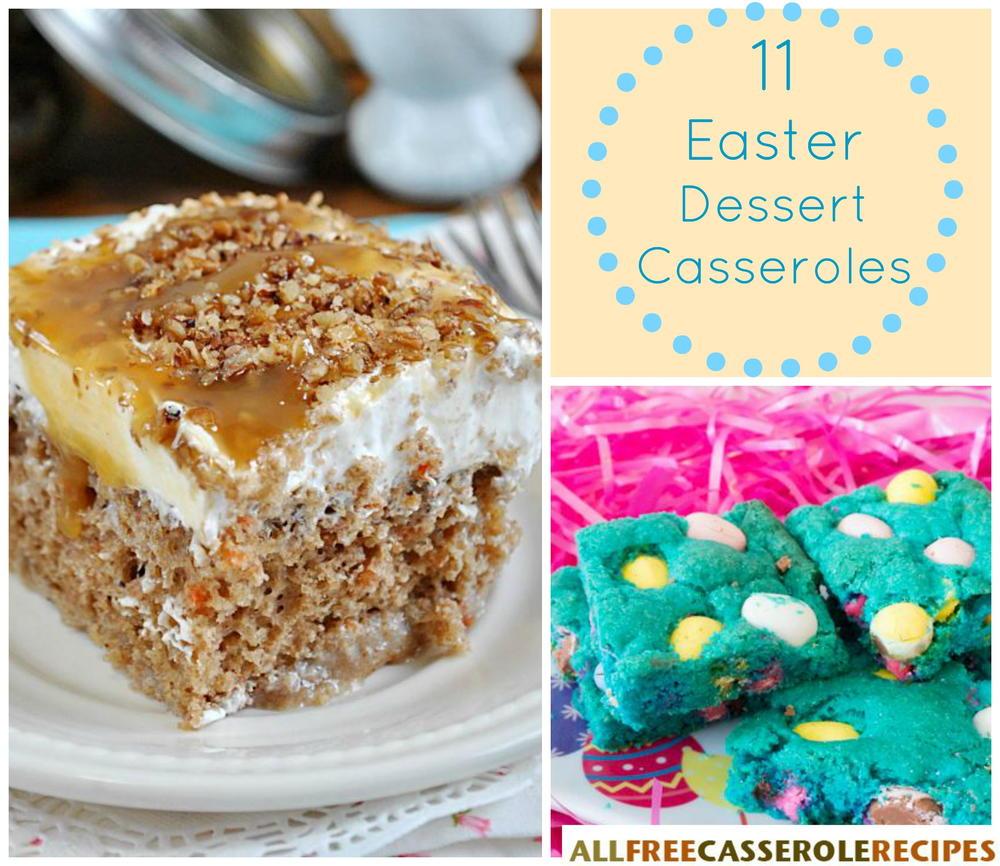 11 easter dessert casseroles for Dessert for easter dinner