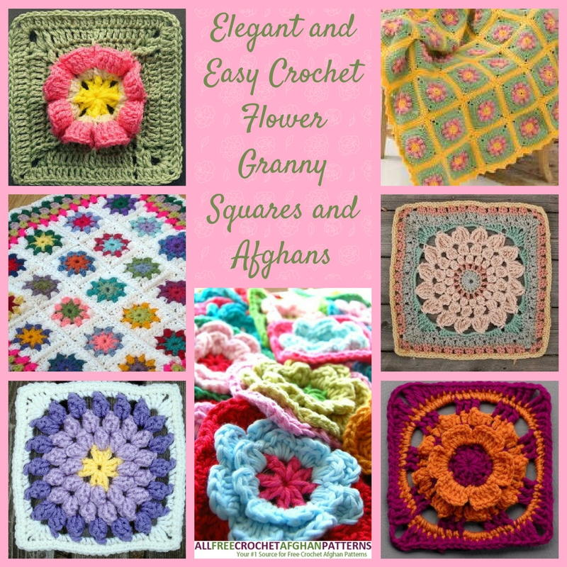 17 Elegant And Easy Crochet Flower Granny Squares And