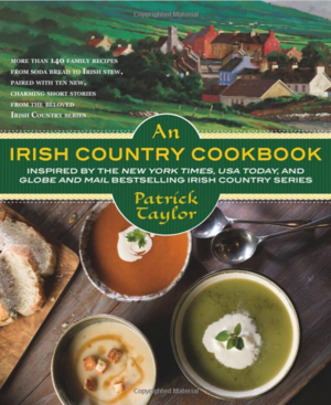 An Irish Country Cookbook: More Than 140 Family Recipes from Soda Bread to Irish Stew