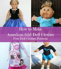 How to Make American Girl Doll Clothes: 16+ Free Doll Clothes Patterns