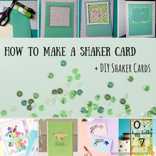 How to Make a Shaker Card  5 DIY Shaker Cards