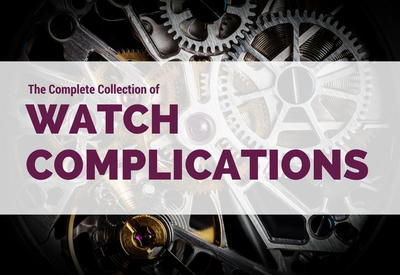 The Complete Collection of Watch Complications