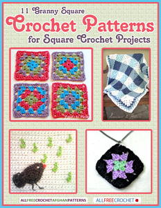 11 Granny Square Crochet Patterns for Square Crochet Projects free eBook