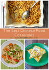 The 16 Best Chinese Food Casserole Recipes: Traditional Chinese Food with a Modern Twist