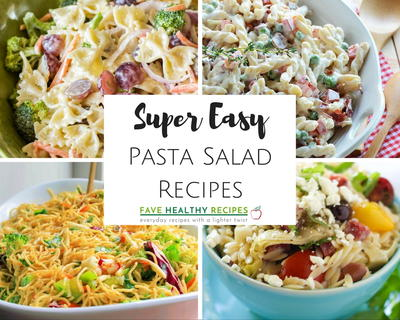 16 Super Easy Pasta Salad Recipes
