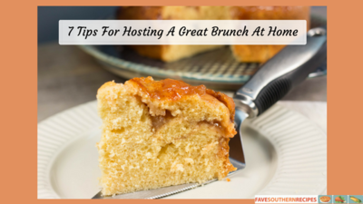 7 Tips For Hosting A Great Brunch At Home