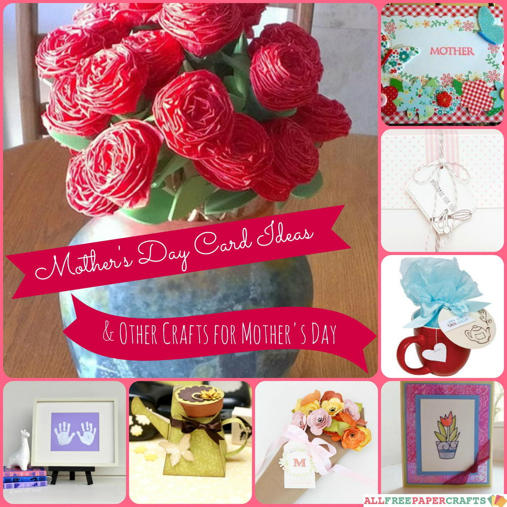 24 mother 39 s day card ideas and other crafts for mother 39 s for Mother day craft ideas