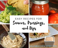 10 Easy Recipes for Sauces, Dressings, and Dips