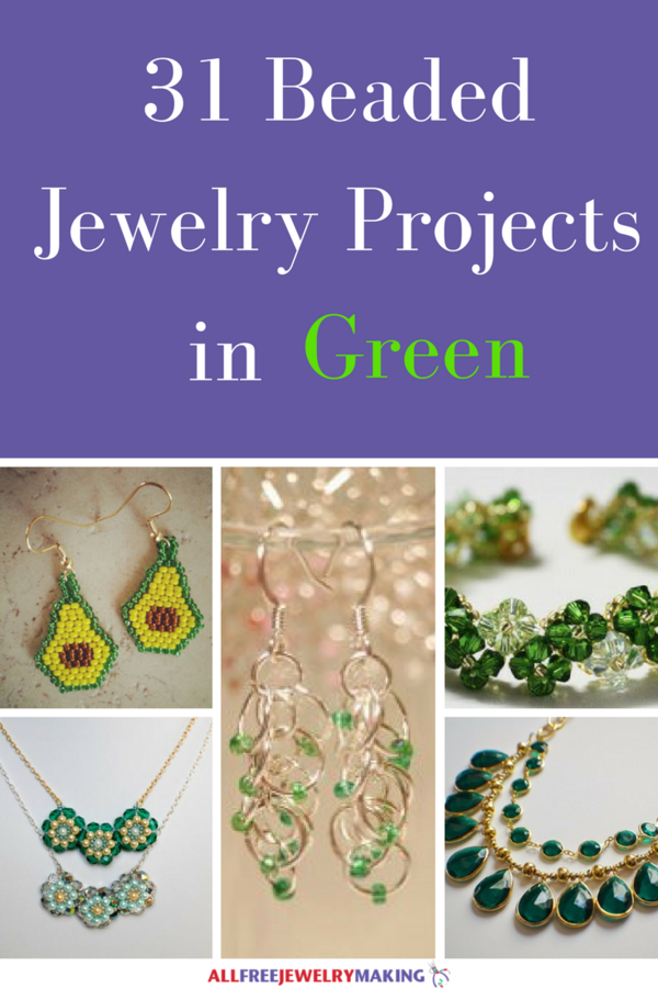 Beautiful Beading Patterns: 31 DIY Jewelry Projects in Green
