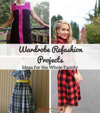 30 Wardrobe Refashion Projects + 14 Ideas for the Whole Family
