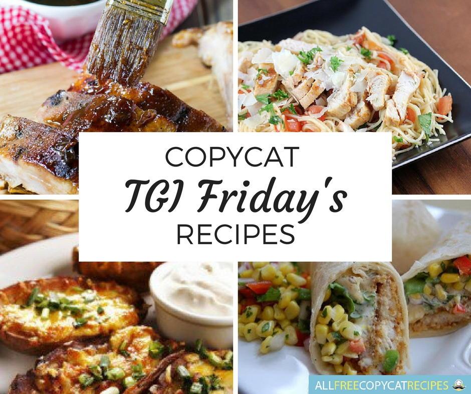 15 Copycat Tgi Friday S Recipes Allfreecopycatrecipes Com
