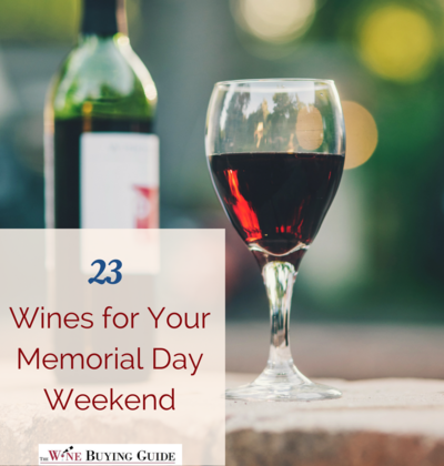 Wines for Your Memorial Day Weekend