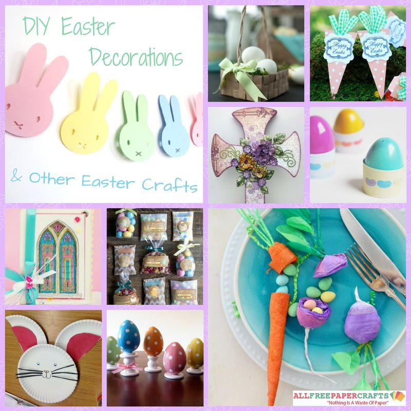 27 Diy Easter Decorations And Other Easter Crafts