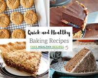 30 Quick and Healthy Baking Recipes
