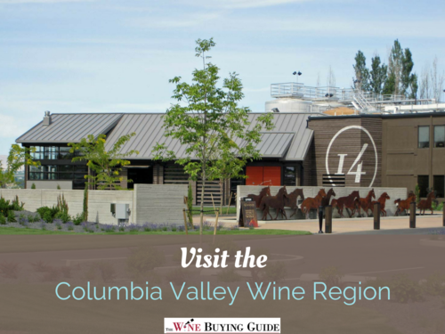 Visit the Columbia Valley Wine Region