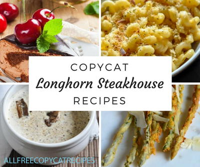 7 Copycat Longhorn Steakhouse Recipes
