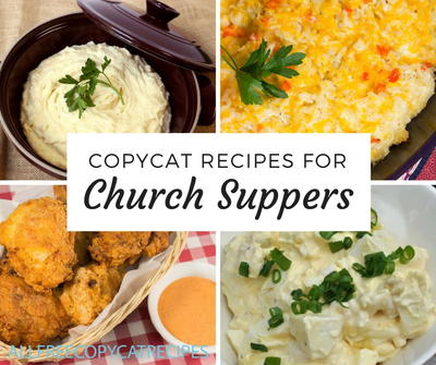 15 Copycat Recipes for Church Suppers