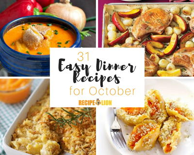 31 Easy Dinner Recipes for October