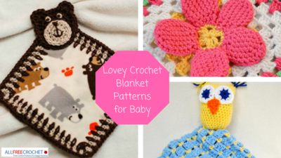16 Lovey Crochet Blanket Patterns for Baby